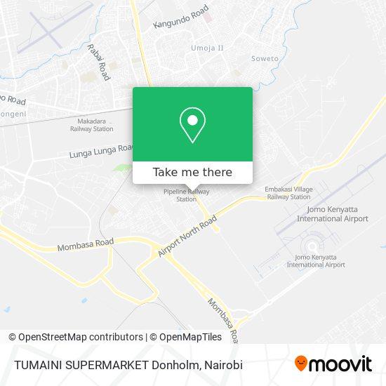 TUMAINI SUPERMARKET Donholm map