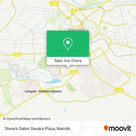 Steve's Salon Siwaka Plaza map
