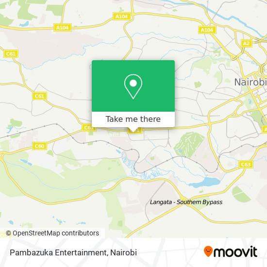 Pambazuka Entertainment map