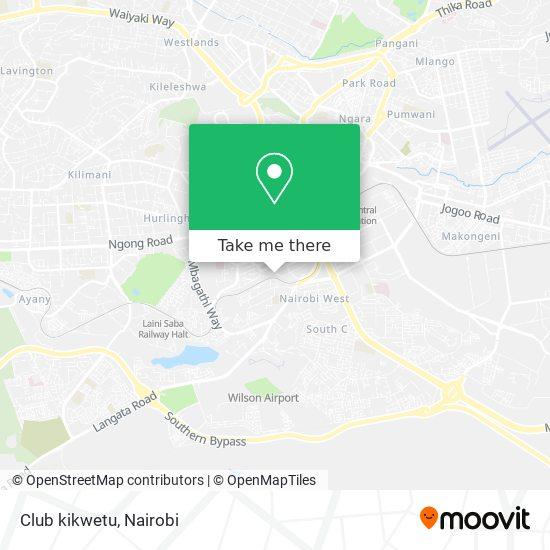Club kikwetu map