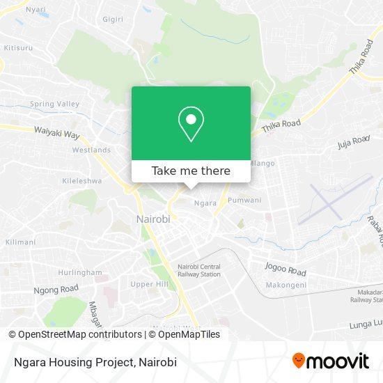 Ngara Housing Project map