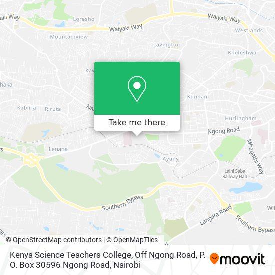 Kenya Science Teachers College, Off Ngong Road, P. O. Box 30596 Ngong Road map
