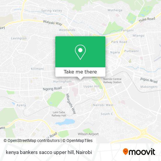 kenya bankers sacco upper hill map