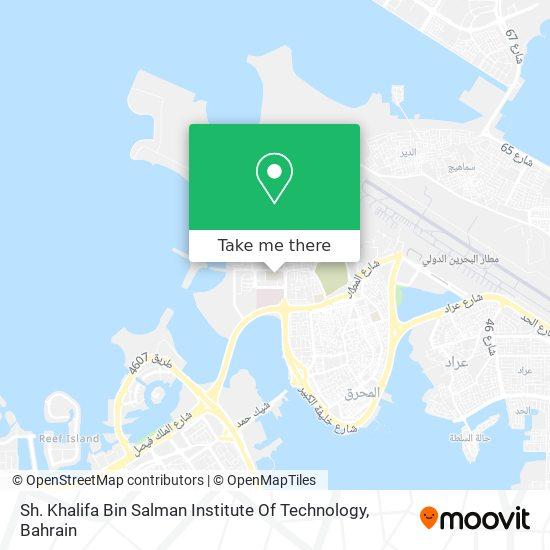 Sh. Khalifa Bin Salman Institute Of Technology map