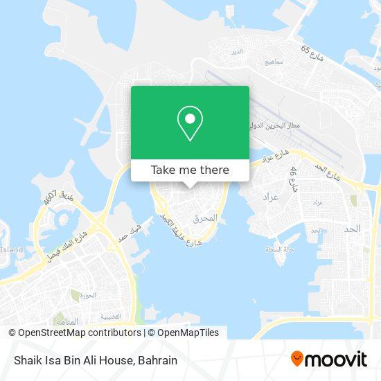 Shaik Isa Bin Ali House map