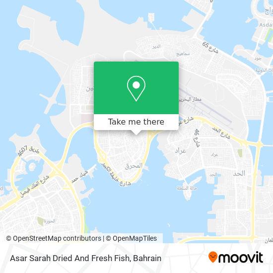 Asar Sarah Dried And Fresh Fish map