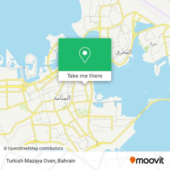 Turkish Mazaya Oven map