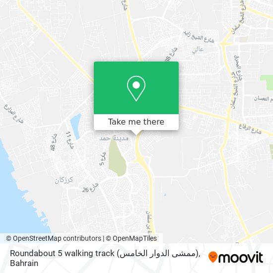 Roundabout 5 walking track (ممشى الدوار الخامس) map