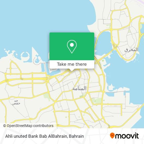 Ahli unuted Bank Bab AlBahrain map