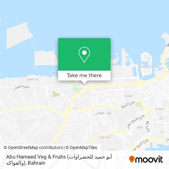Abu Hameed Veg & Fruits (أبو حميد للخضراوات والفواكه) map