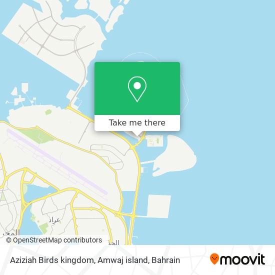 Aziziah Birds kingdom, Amwaj island map