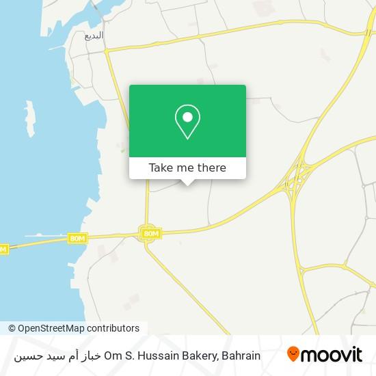 خباز أم سيد حسين Om S. Hussain Bakery map