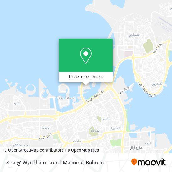 Spa @ Wyndham Grand Manama map