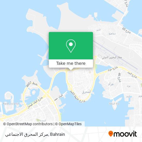 مركز المحرق الاجتماعي map