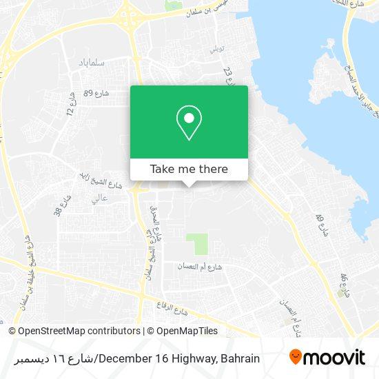 شارع ١٦ ديسمبر / December 16 Highway map