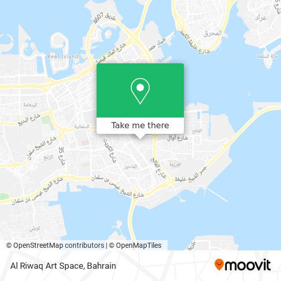 Al Riwaq Art Space map