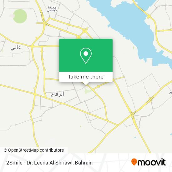 2Smile - Dr. Leena Al Shirawi map
