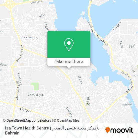 Isa Town Health Centre (مركز مدينة عيسى الصحي) map