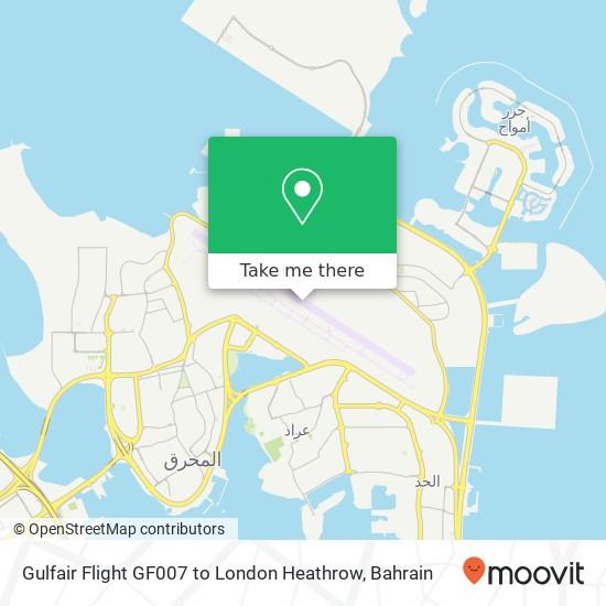 Gulfair Flight GF007 to London Heathrow map