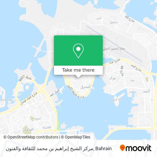 مركز الشيخ إبراهيم بن محمد للثقافة والفنون map