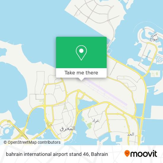 bahrain international airport stand 46 map