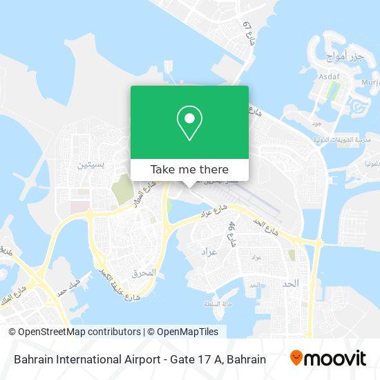 Bahrain International Airport - Gate 17 A map