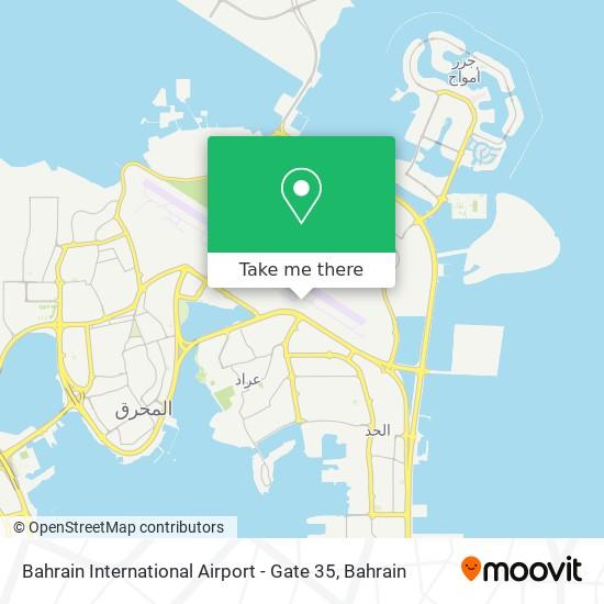 Bahrain International Airport - Gate 35 map