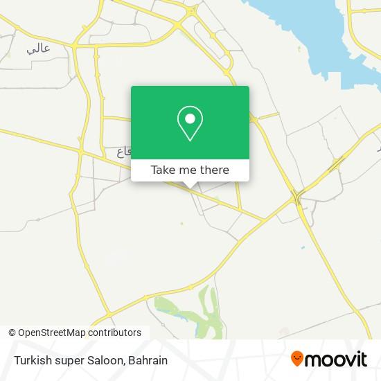 Turkish super Saloon map