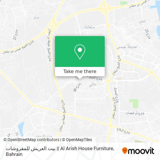بيت العريش للمفروشات    Al Arish House Furniture map