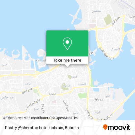 Pastry @sheraton hotel bahrain map