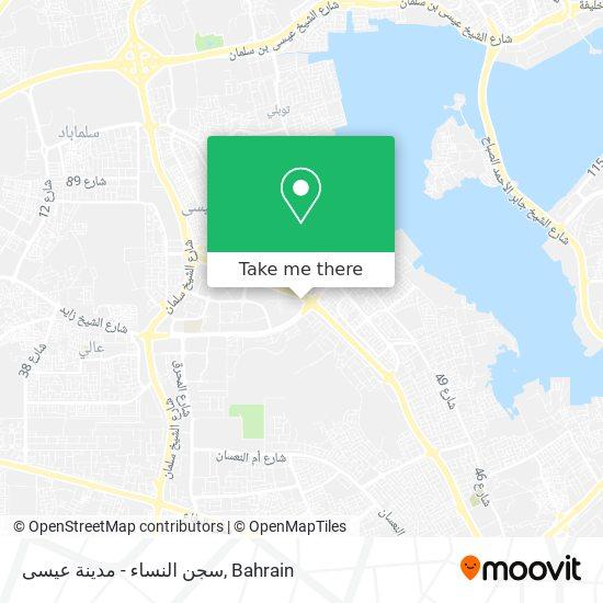 سجن النساء - مدينة عيسى map