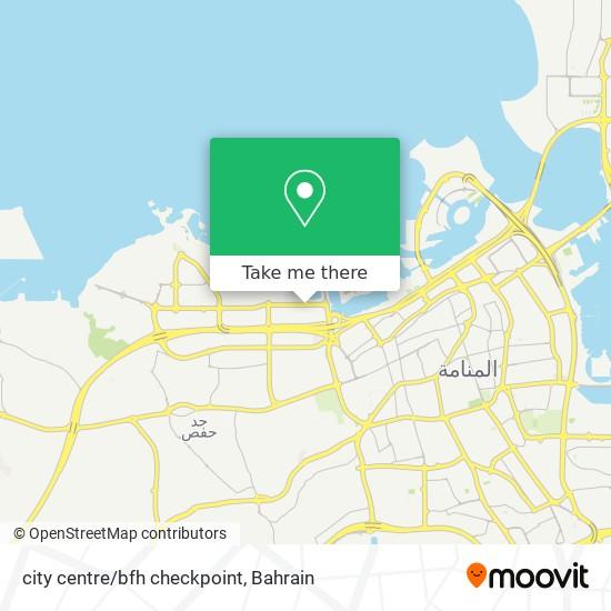 city centre/bfh checkpoint map