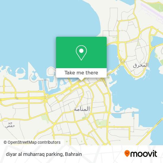 diyar al muharraq parking map
