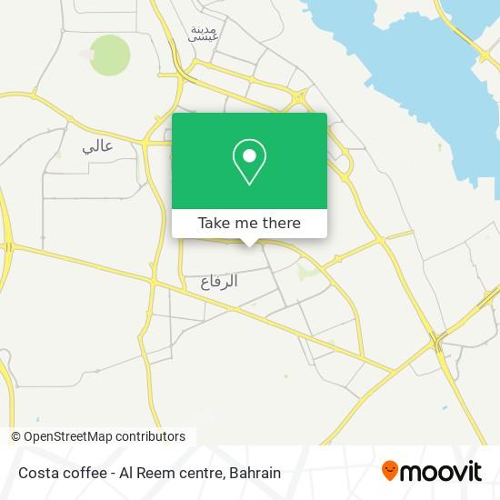 Costa coffee - Al Reem centre map