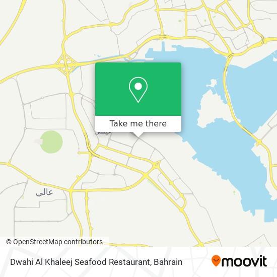 Dwahi Al Khaleej Seafood Restaurant map