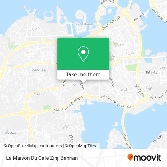 La Maison Du Cafe Zinj map