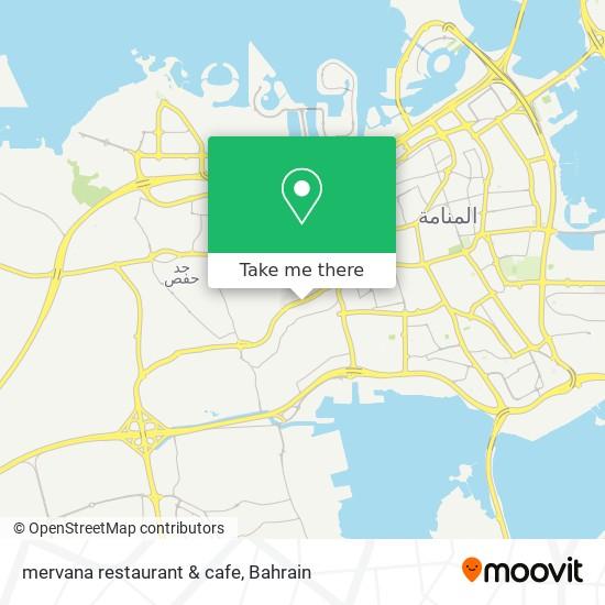 mervana restaurant & cafe map