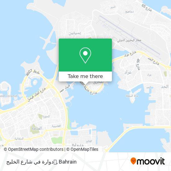 دوارة في شارع الخليج map