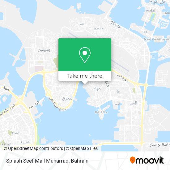 Splash Seef Mall Muharraq map