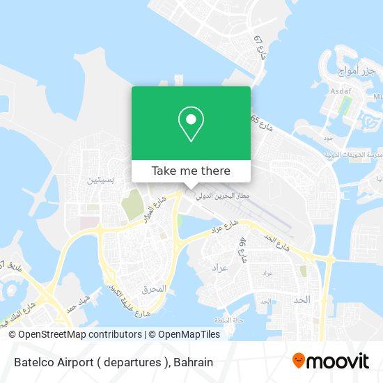 Batelco Airport ( departures ) map