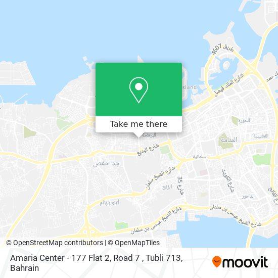 Amaria Center - 177 Flat 2, Road 7 , Tubli 713 map