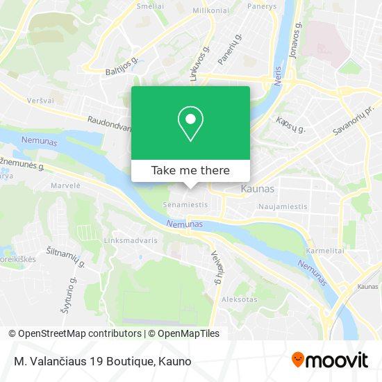 M. Valančiaus 19 Boutique map
