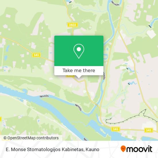E. Monse Stomatologijos Kabinetas map