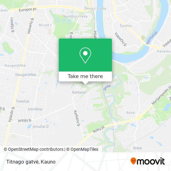 Titnago gatvė map