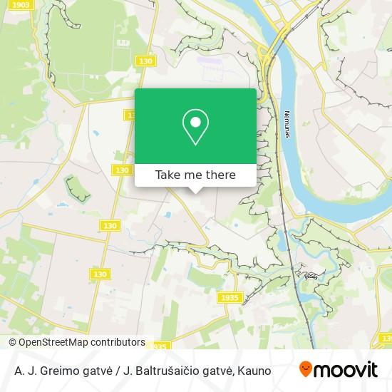 A. J. Greimo gatvė / J. Baltrušaičio gatvė map