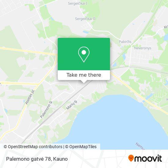 Palemono gatvė 78 map