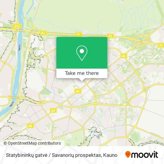 Statybininkų gatvė / Savanorių prospektas map