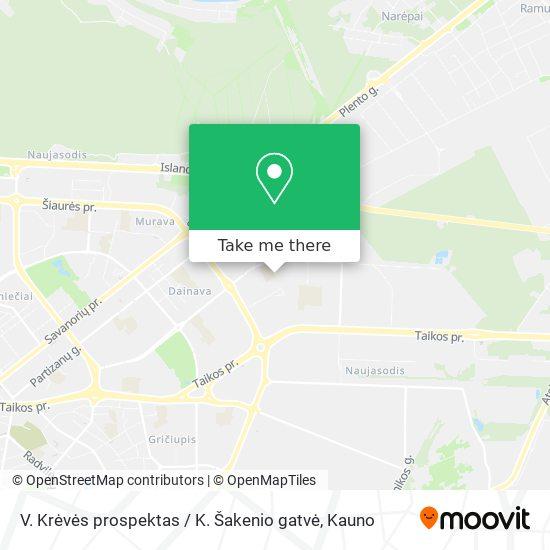 V. Krėvės prospektas / K. Šakenio gatvė map