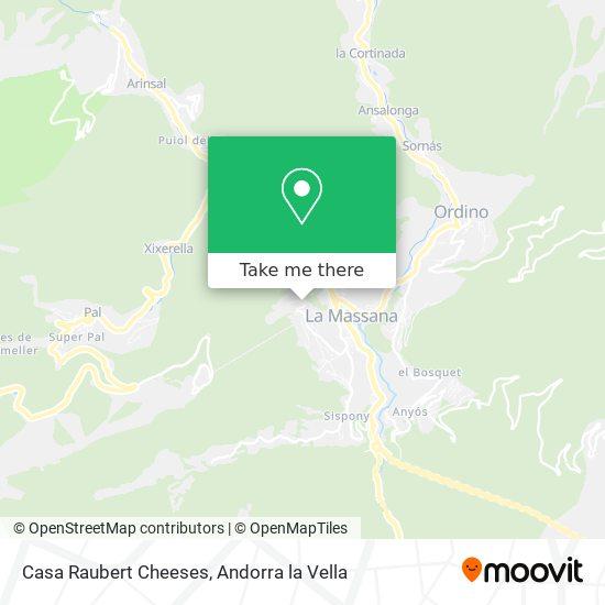 Casa Raubert Cheeses map