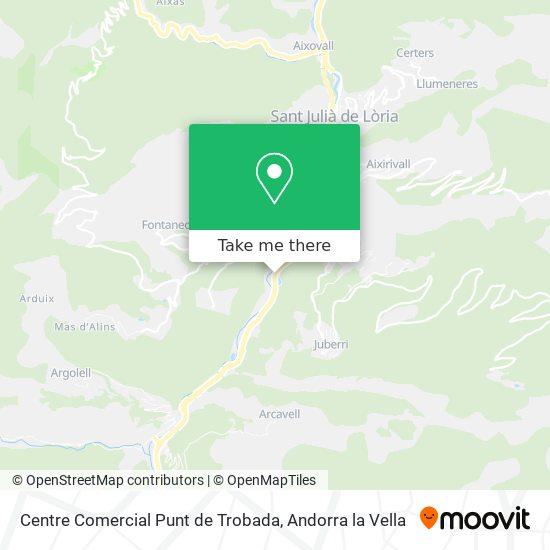Centre Comercial Punt de Trobada map
